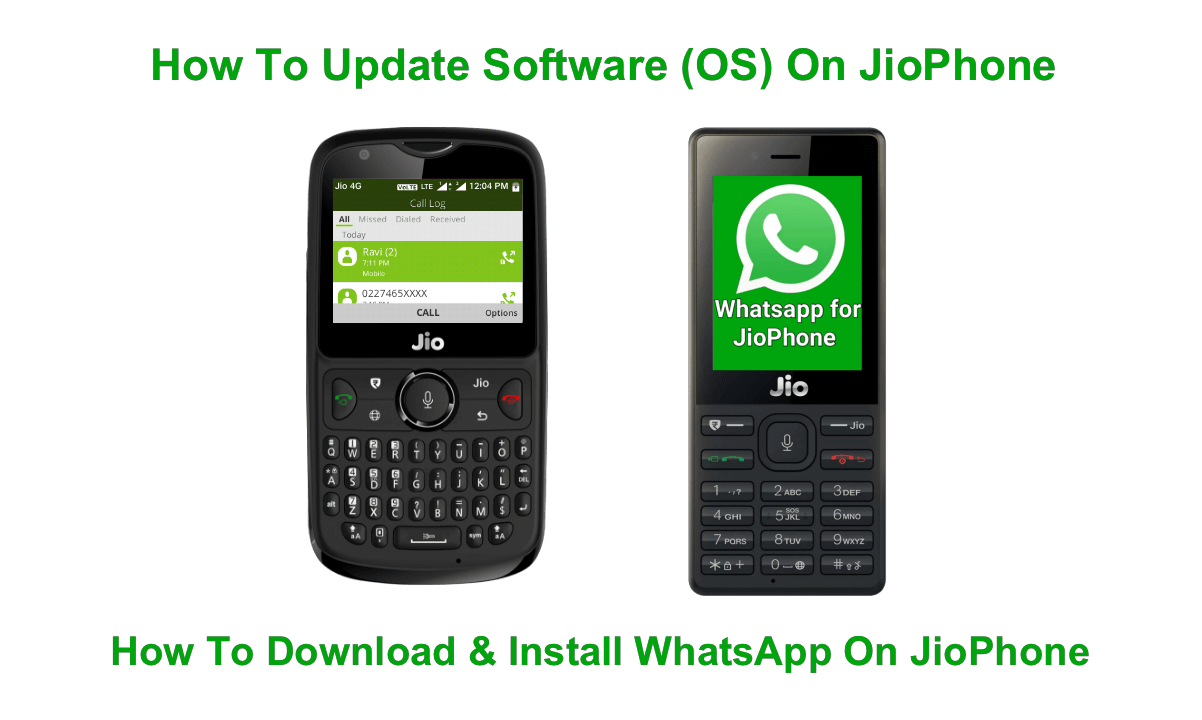 How To Update JioPhone Software, How To Download Install WhatsApp On JioPhone
