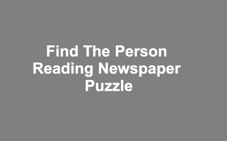 Find The Person Reading Newspaper Puzzle