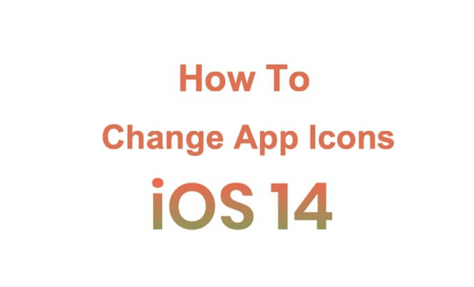 How To Change App Icons in iOS 14