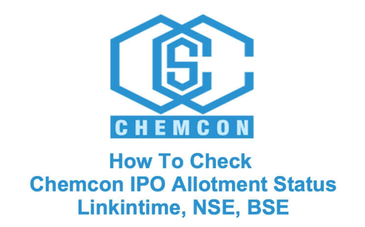 How To Check Chemcon IPO Allotment Status on Linkintime, NSE, BSE