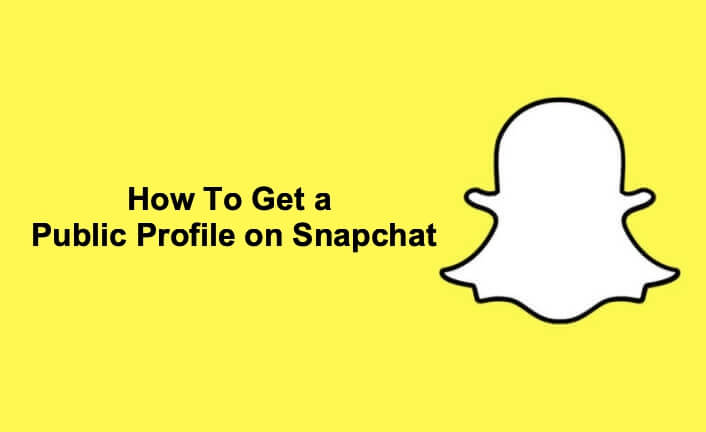 How To Get a Public Profile on Snapchat