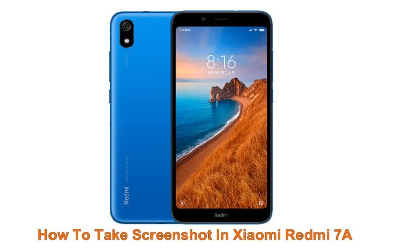 How To Take Screenshot In Xiaomi Redmi 7A