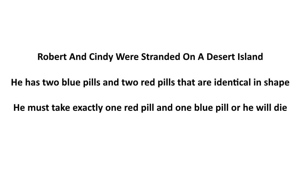 Robert and Cindy Were Stranded On An Island Riddle
