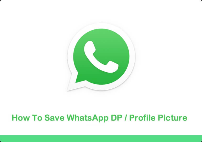 Save WhatsApp DP Profile Picture