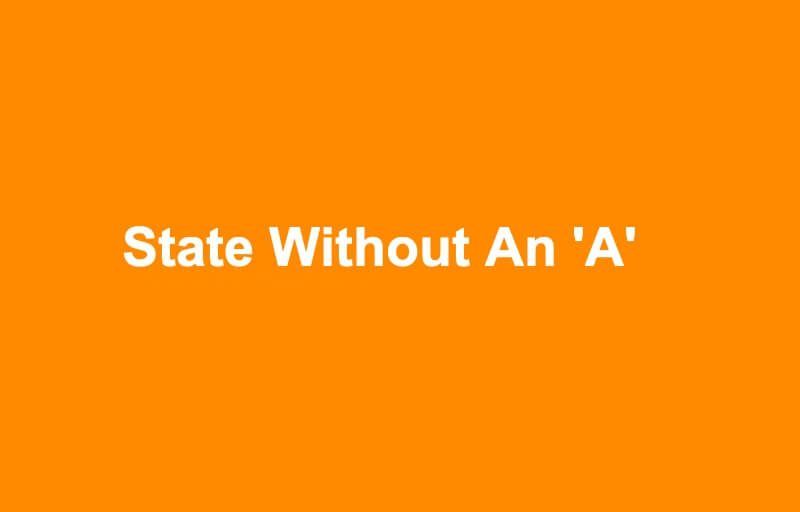 State Without An A Riddle Answer