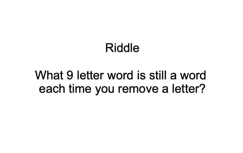What 9 Letter Word Still Remains A Word Riddle