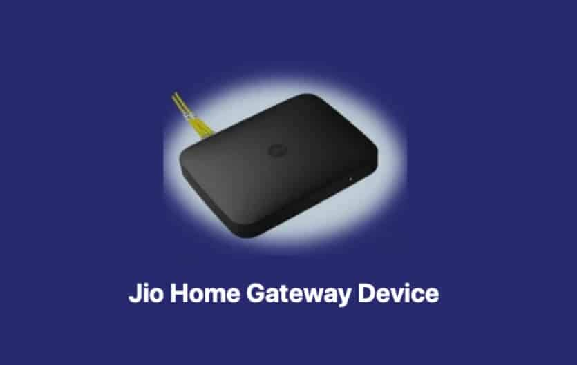What Is Jio Home Gateway Device Means